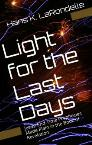 Light for the Last Days
