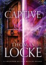 The Captive (Ebook Shorts) (Legends of the Realm)