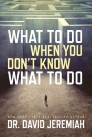 What to Do When You Don't Know What to Do