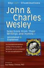 John & Charles Wesley: Selections from Their Writings and Hymns