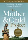 The Mother and Child Project Discussion Guide