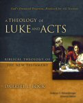 A Theology of Luke and Acts: Biblical Theology of the New Testament