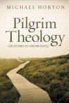 Pilgrim Theology: Core Doctrines for Christian Disciples (2 Vols.)