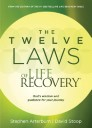 The Twelve Laws of Life Recovery