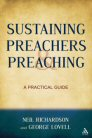 Sustaining Preachers and Preaching: A Practical Guide