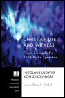 Christian Life and Witness: Count Zinzendorf's 1738 Berlin Speeches