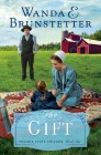 The Gift: Prairie State Friends, Book Two