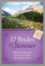 The 12 Brides of Summer - Novella Collection #2