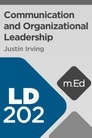 Mobile Ed: LD202 Communication and Organizational Leadership