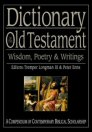 Dictionary of the Old Testament: Wisdom, Poetry, and Writings
