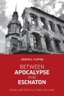 Between Apocalypse and Eschaton: History and Eternity in Henri de Lubac