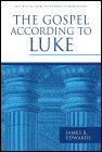 Pillar New Testament Commentary: The Gospel according to Luke