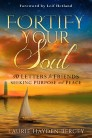 Fortify Your Soul: 40 Letters to Friends Seeking Purpose and Peace