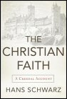 The Christian Faith: A Creedal Account