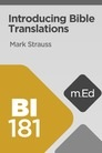 Mobile Ed: BI181 Introducing Bible Translations