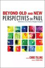 Beyond Old and New Perspectives on Paul: Reflections on the Work of Douglas Campbell