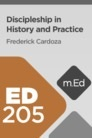 Mobile Ed: ED205 Discipleship in History and Practice