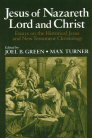 Jesus of Nazareth: Lord and Christ