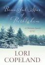 Beautiful Star of Bethlehem: A Christmas Novella