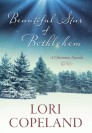 Beautiful Star of Bethlehem: A Christmas Novella