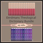 Eerdmans Theological Dictionary Bundle (TDOT/TDNT) (25 vols.)