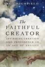 The Faithful Creator