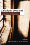 Called and Ordained: Lutheran Perspectives on the Office of the Ministry