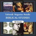Tabletalk Magazine Bundle: Biblical Studies (15 issues)