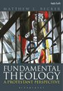 Fundamental Theology: A Protestant Perspective