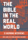 The Bible in the Real World: 31 Inspiring Interviews