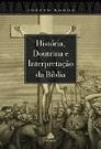 História, Doutrina e Interpretação da Bíblia