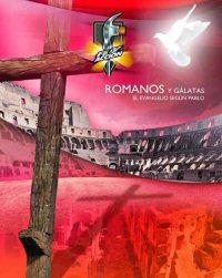 Romanos y Gálatas: El Evangelio según Pablo