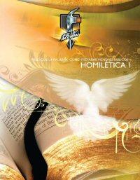 Predique la Palabra: Cómo preparar mensajes bíblicos—Homilética 1