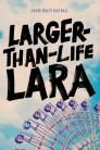 Larger-Than-Life Lara