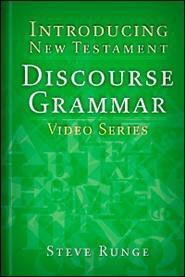 Introducing New Testament Discourse Grammar: Video Series