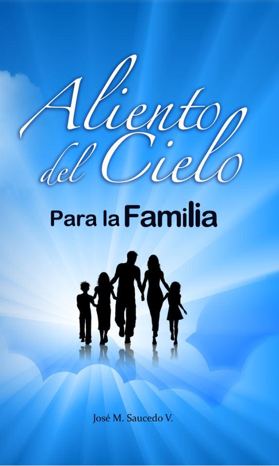 Aliento del cielo para la familia