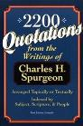 2,200 Quotations from the Writings of Charles H. Spurgeon