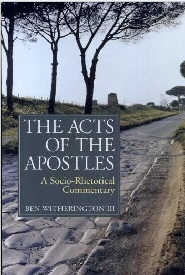 The Acts of the Apostles: A Socio-Rhetorical Commentary