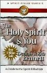 The Holy Spirit and You: A Guide to the Spirit-Filled Life