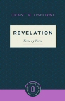 Revelation: Verse by Verse (Osborne New Testament Commentaries)