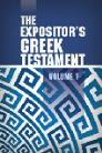 The Expositor's Greek Testament, vol. 1